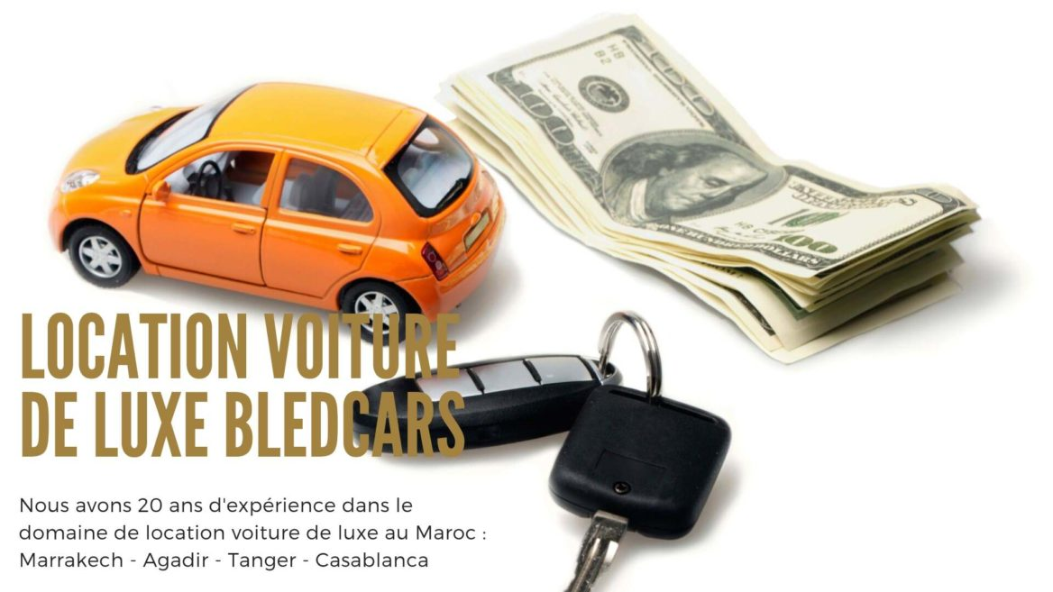 Que faire avant de louer une voiture au Maroc